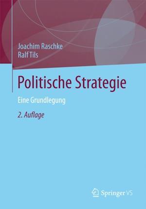 Politische Strategie af Joachim Raschke, Ralf Tils