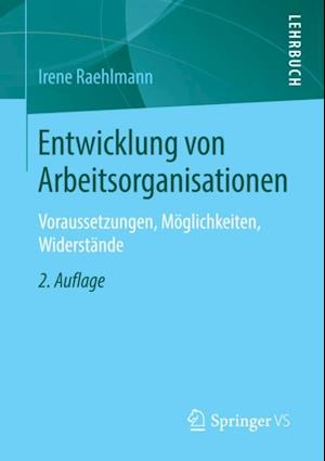 Entwicklung von Arbeitsorganisationen af Irene Raehlmann