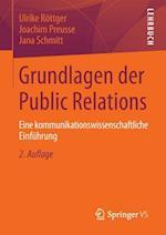Grundlagen Der Public Relations af Joachim Preusse, Ulrike Rottger, Jana Schmitt