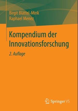 Kompendium der Innovationsforschung af Birgit Blattel-Mink, Raphael Menez