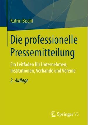 Die professionelle Pressemitteilung af Katrin Bischl