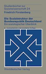 Die Sozialstruktur Der Bundesrepublik Deutschland af Friedrich Feurstenberg, Friedrich Furstenberg