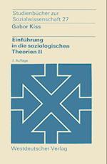 Einführung in Die Soziologischen Theorien II