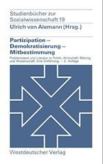 Partizipation -- Demokratisierung -- Mitbestimmung