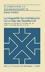 Lernkapazitat Des Individuums Lernmilies Der Gesellschaft af Harry Friebel