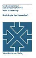 Soziologie Der Herrschaft af Hans Haferkamp