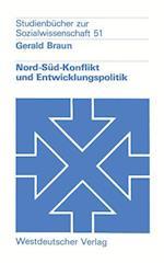 Nord-Sud-Konflikt Und Entwicklungspolitik af Gerald Braun