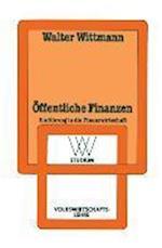 Offentliche Finanzen af Walter Wittmann, Walter Wittmann