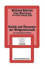 Politik und Okonomie der Weltgesellschaft af Wilfried Rohrich