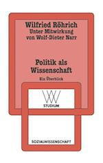 Politik ALS Wissenschaft af Wilfried Rohrich