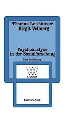 Psychoanalyse in Der Sozialforschung af Thomas Leithauser, Birgit Volmerg