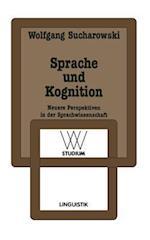 Sprache Und Kognition af Wolfgang Sucharowski