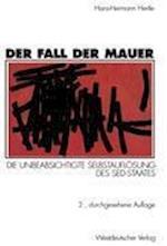 Der Fall der Mauer af Hans-Hermann Hertle