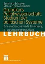Grundkurs Politikwissenschaft af Bernhard Schreyer, Manfred Schwarzmeier