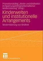 Kinderwelten und institutionelle Arrangements