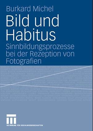 Bild und Habitus af Burkard Michel