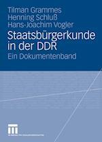 Staatsburgerkunde in der DDR af Henning Schlu, Tilman Grammes, Hans-Joachim Vogler
