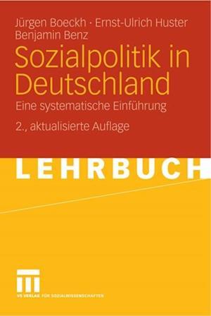 Sozialpolitik in Deutschland af Benjamin Benz, Ernst-Ulrich Huster, Jurgen Boeckh
