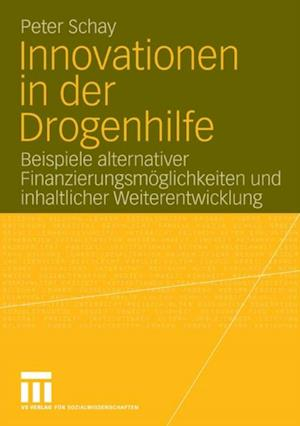 Innovationen in der Drogenhilfe af Peter Schay