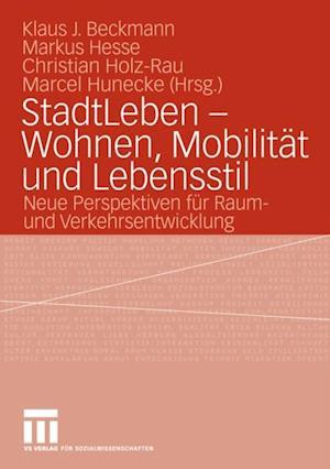 StadtLeben - Wohnen, Mobilitat und Lebensstil