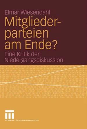Mitgliederparteien am Ende? af Elmar Wiesendahl