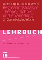 Regressionsanalyse: Theorie, Technik und Anwendung. af Dieter Urban, Jochen Mayerl