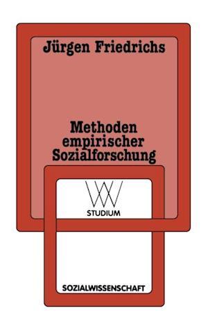 Methoden empirischer Sozialforschung