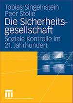 Die Sicherheitsgesellschaft af Tobias Singelnstein, Peer Stolle