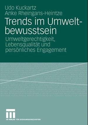 Trends im Umweltbewusstsein af Udo Kuckartz, Anke Rheingans-Heintze