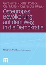 Osteuropas Bevolkerung auf dem Weg in die Demokratie