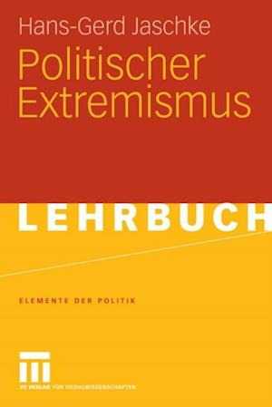 Politischer Extremismus af Hans-Gerd Jaschke