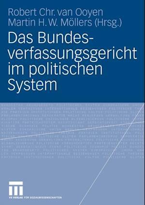 Das Bundesverfassungsgericht im politischen System