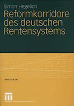 Reformkorridore des deutschen Rentensystems af Simon Hegelich