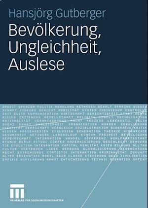 Bevolkerung, Ungleichheit, Auslese af Hansjorg Gutberger