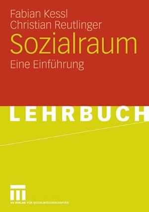 Sozialraum af Fabian Kessl, Christian Reutlinger