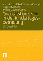 Qualitatskonzepte in der Kindertagesbetreuung af Karin Esch, Brigitte Micheel, Elke Katharina Klaudy