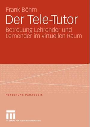 Der Tele-Tutor af Frank Bohm
