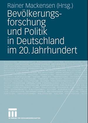 Bevolkerungsforschung und Politik in Deutschland im 20. Jahrhundert