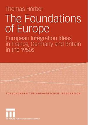 Foundations of Europe af Thomas Horber