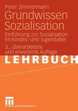 Grundwissen Sozialisation af Peter Zimmermann