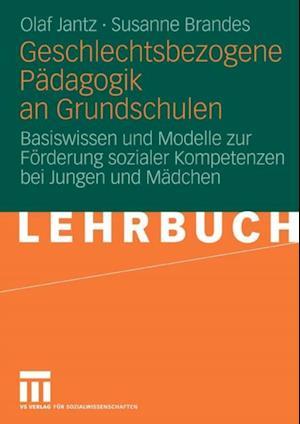 Geschlechtsbezogene Padagogik and Grundschulen af Olaf Jantz, Susanne Brandes