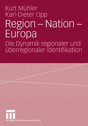 Region - Nation - Europa af Kurt Muhler, Karl-Dieter Opp