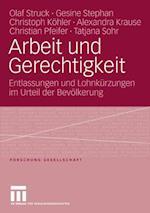 Arbeit und Gerechtigkeit af Olaf Struck, Alexandra Krause, Christian Pfeifer