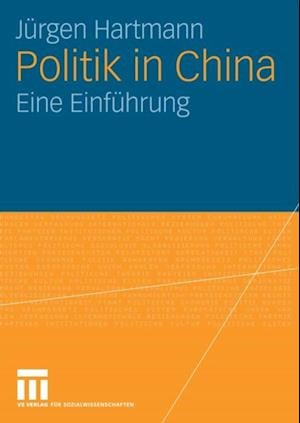 Politik in China af Jurgen Hartmann