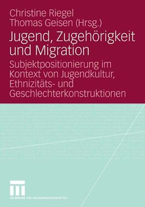 Jugend, Zugehorigkeit und Migration