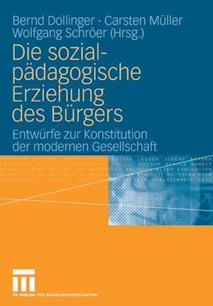 Die sozialpadagogische Erziehung des Burgers