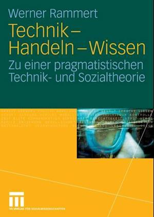 Technik - Handeln - Wissen af Werner Rammert