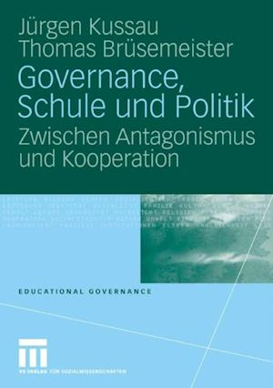 Governance, Schule und Politik af Thomas Brusemeister, Jurgen Kussau