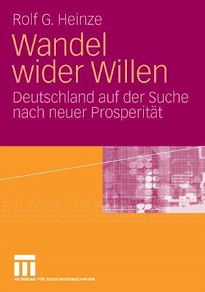 Wandel wider Willen af Rolf G. Heinze
