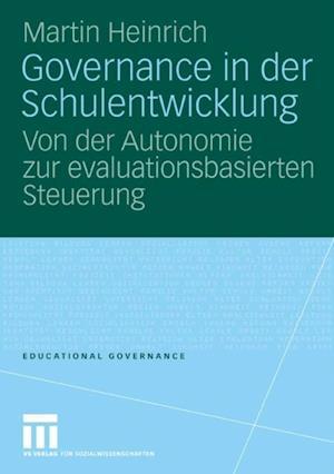 Governance in der Schulentwicklung af Martin Heinrich